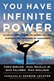 You Have Infinite Power, Chris Berlow and Paul Melalla, 1454911891