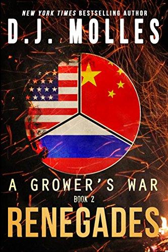 Renegades (A Grower's War Book 2) by [Molles, DJ]