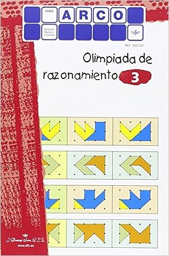 OLIMPIADA DEL RAZONAMIENTO 3 MINI ARCO: Amazon.es: AA.VV: Libros