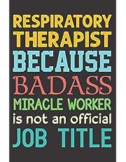 Respiratory Therapist Gifts: Respiratory Therapist notebook Gift Idea For Men & Women,RT Gift,Therapist Graduation,respiratory therapist graduation gift ideas,Funny Christmas Gift Idea for Respiratory Therapist