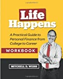 Life Happens Workbook, Weiss, Mitchell D., 0984858768