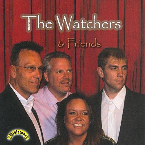 The Watchers & Friends
