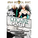 Cocaine Castle