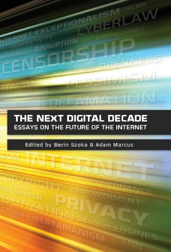 Amazoncom The Next Digital Decade Essays On The Future Of The  The Next Digital Decade Essays On The Future Of The Internet By Various