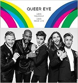 Queer Eye Love Yourself Love Your Life Amazon Co Uk Antoni