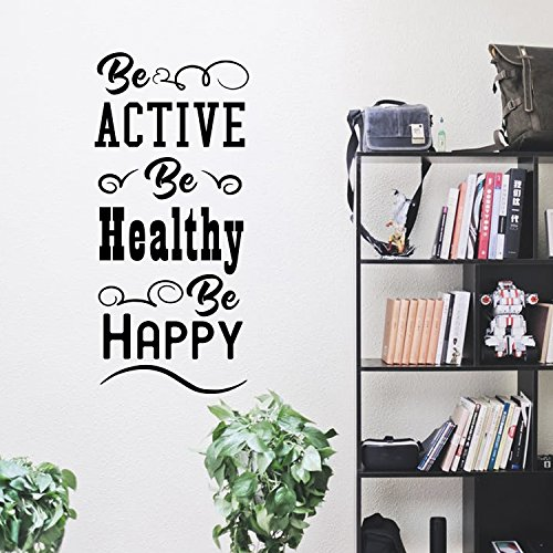 Be Active Be Healthy Be Happy - Inspirational Gym Quote - Wall Art Decal - 40