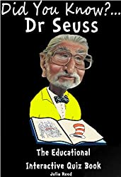 Dr. Seuss. Did You Know? The Children's Educational Quiz Book (The