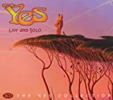 Live and Solo: the Yes Collection By Yes (2006-06-05)