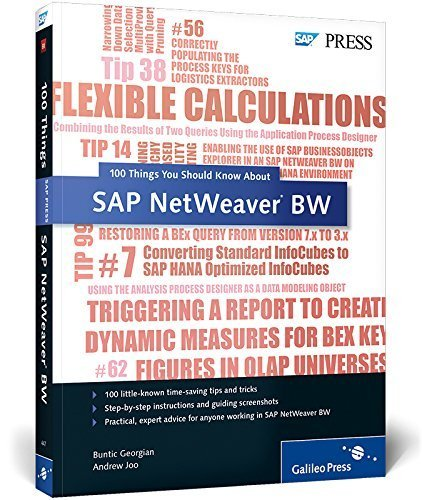 100 Things You Should Know about SAP NetWeaver BW 1st edition by Joo, Andrew, Georgian, Buntic (2013) Paperback Broché – 1601 B00ZY9260E