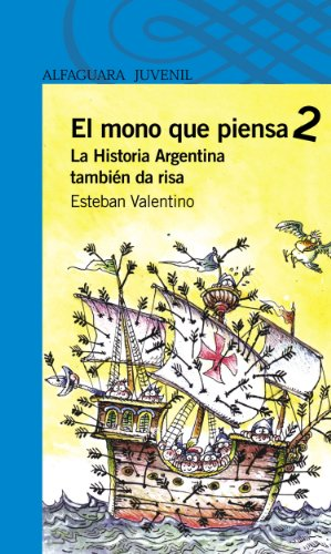 La Historia Argentina también da risa (Spanish Edition)