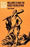 William III and the Godly Revolution 9780521544016