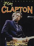 Max Milligan - Play Clapton