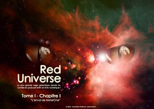 Epubs ebooks download The Red Universe Tome 1 Chapitre 1: L'envol de MaterOne (French Edition) B00KQ0U626 PDF by R. Raoulito