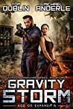 #9: Gravity Storm: Age of Expansion - A Kurtherian Gambit Series (Shadow Vanguard Book 1)