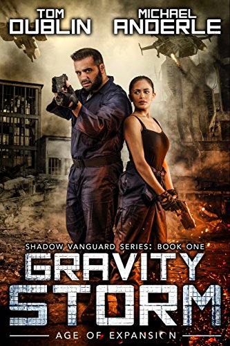 Gravity Storm: Age of Expansion - A Kurtherian Gambit Series (Shadow Vanguard Book 1) cover