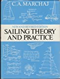 Sailing Theory and Practice, Czeslaw A. Marchaj, 0396084281