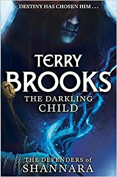 Book The Darkling Child: The Defenders of Shannara by Terry Brooks (2016-04-26)