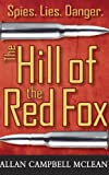 The Hill of the Red Fox by Allan Campbell McLean front cover