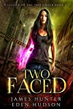 Two-Faced: An Urban Fantasy Adventure (Legend of the Treesinger Book 1)