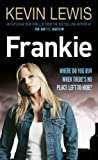Front cover for the book Frankie by Kevin Lewis