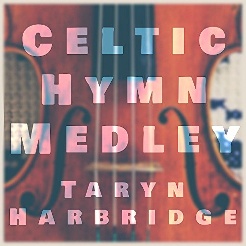 - Celtic Hymn Medley: Be Thou My Vision / Doxology / All Creatures of Our God and King