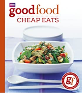 Good food eat well cheap and healthy amazon good food good food cheap eats triple tested recipes tried and tested forumfinder Gallery
