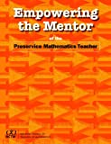 Empowering the Mentor of the Preservice Mathematics Teacher, Gwen Zimmermann, 0873536282