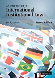 An Introduction to International Institutional Law, Second Edition