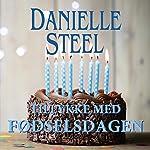 Tillykke med fødselsdagen | Danielle Steel