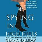 Spying in High Heels | Gemma Halliday