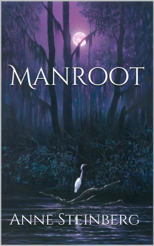 Manroot by [Steinberg, Anne J.]
