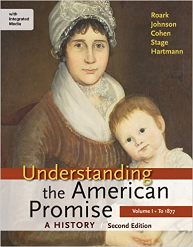 Understanding the american promise a history volume i to 1877 a understanding the american promise a history volume i to 1877 a history of the united states second edition fandeluxe Images