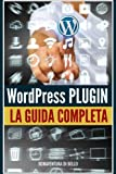 Wordpress Plugin: Guida Completa