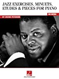 Oscar Peterson - Jazz Exercises, Minuets, Etudes and Pieces for Piano, Oscar Peterson, 0634099795