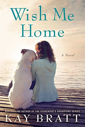 Wish Me Home Kay Bratt ebook product image