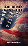 img - for American History: The Cold Ugly Facts: Government Corruption Exposed book / textbook / text book