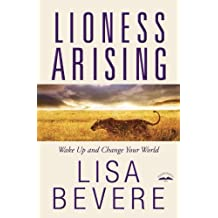 Amazon lisa bevere books biography blog audiobooks kindle lioness arising wake up and change your world fandeluxe Image collections