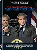 The Prosecution of an American President by First Run Features by David J. Burke Dave Hagen