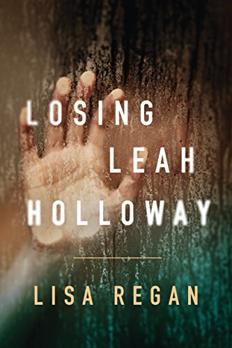 Pdf Thriller Losing Leah Holloway (A Claire Fletcher and Detective Parks Mystery Book 2)