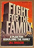 Fight for the Family, Jill Briscoe, 0310218411