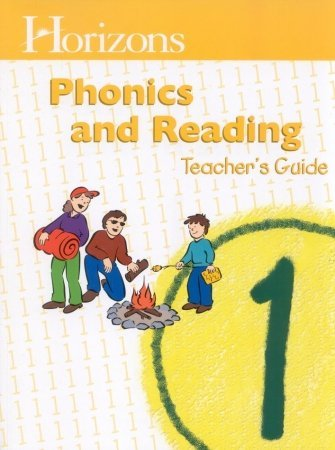 Horizons 1 Phonics & Reading Teacher's Guide