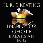 Inspector Ghote Breaks an Egg | H.R.F. Keating
