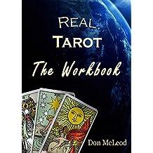 Real Tarot: The Workbook