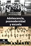 img - for Adolescencia, Posmodernidad y Escuela (Spanish Edition) by Di Segni de Obiols Silvia Obiols Guillermo (2006-04-01) Paperback book / textbook / text book