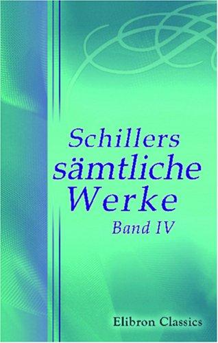 Schillers sämtliche Werke: Band IV. Wallenstein (German Edition) pdf epub