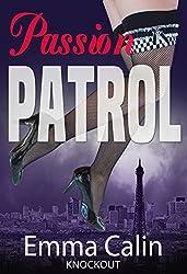 Passion Patrol 1 - Knockout: Hot Cops, Hot Crime, Hot Romance. (Passion Patrol Series)