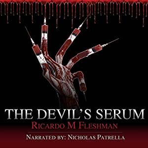 The Devil's Serum Audiobook