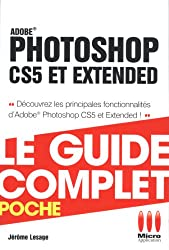 GUIDECOMPLETPOCHE£PHOTOSHOP CS5 ET EXTENDED