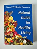 img - for Natural Guide for Healthy Living book / textbook / text book