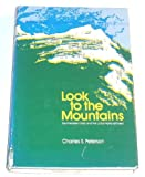 Look to the Mountains, Charles S. Peterson, 0842501525
